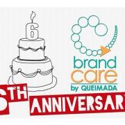 Queimada - Brand Care 6th anniversary