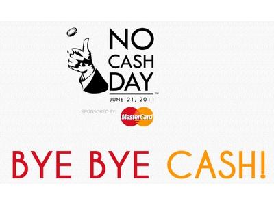 Bye Bye Cash!