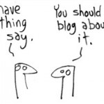 Blogging according to ©gapingvoid.com