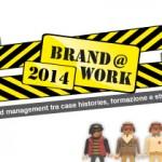 Brand @ Work 2014 - evento