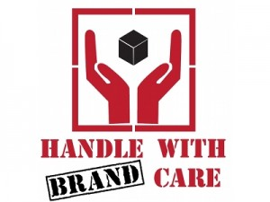 Handle with [brand] care