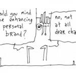 Personal Brand - via gapingvoid.com