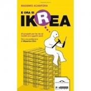 E ora si IKrEA - libro di Massimo Acanfora