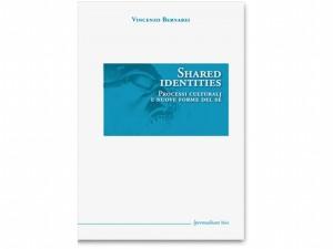 Shared Identities di Vincenzo Bernabei [libro]