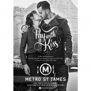Metro St James - pay with a kiss