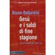 Gesù e i saldi di fine stagione - Bruno Ballardini