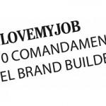 #ILoveMyJob - articolo per Comunicando by Alessandra Colucci
