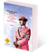 Il più grande artista del mondo dopo Adolf Hitler di Massimiliani Parente - libro