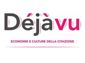 Déjà vu - Economie e culture della citazione [evento 14 Novembre]