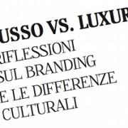 Lusso vs Luxury - articolo Alessandra Colucci per Comunicando